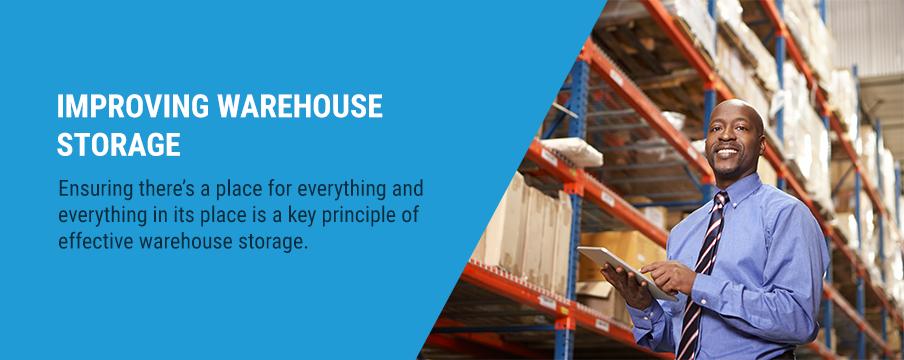 Improving Warehouse Storage